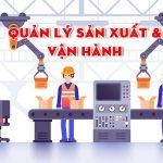 quản lý sản xuất và vận hành