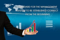 Standard for the management system to be established correct from the beginning